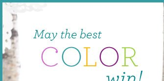 May the best COLOR win!