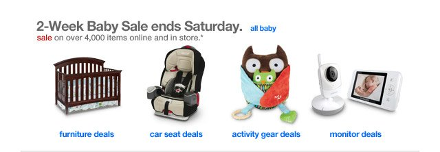 2-Week Baby Event ends Saturday.