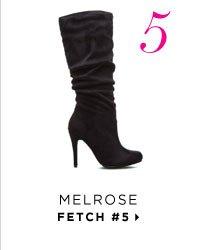 Melrose - Fetch #5