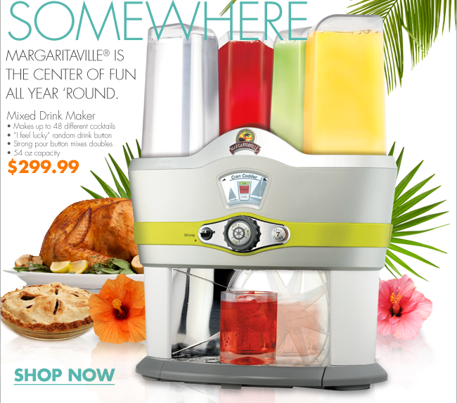 """IT'S ALWAYS SUMMER SOMEWHERE MARGARITAVILLE® IS THE CENTER OF FUN ALL YEAR 'ROUND. Mixed Drink Maker Makes up to 48 different cocktails """"I feel lucky"""" random drink button Strong pour button mixes doubles 54 oz capacity $299.99  SHOP NOW"""