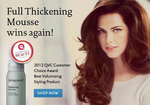 Full Thickening Mousse: 2012 QVC Customer Choice Award: Best Volumizing Styling Product