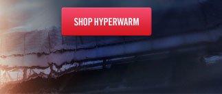 SHOP HYPERWARM