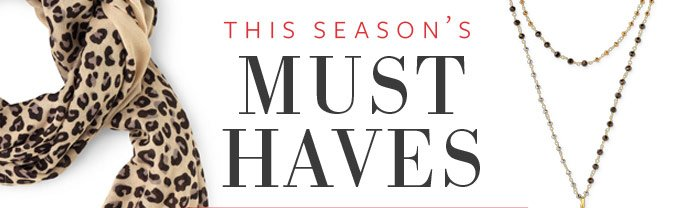 The Season's Must Haves