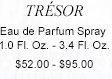 TRESOR Eau de Parfum Spray 1.0 Fl. Oz. - 3.4 Fl. Oz. $52.00 - $95.00