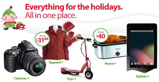 Everything for the holidays. All in one place.