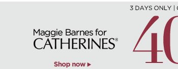40% Off Maggie Barnes for Catherines