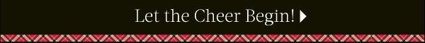 Let the Cheer Begin.