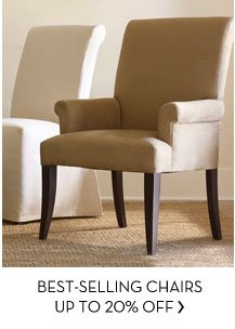 BEST-SELLING CHAIRS UP TO 20% OFF