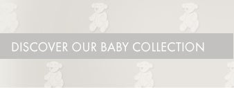 DISCOVER OUR BABY COLLECTION