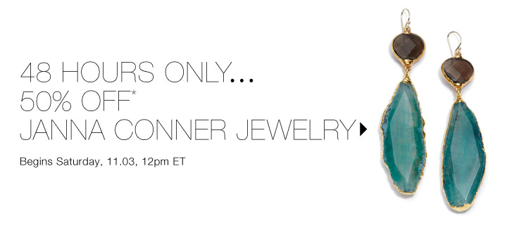 50% Off* Janna Conner…Shop now