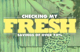 Checking My Fresh: Savings of Over 70%