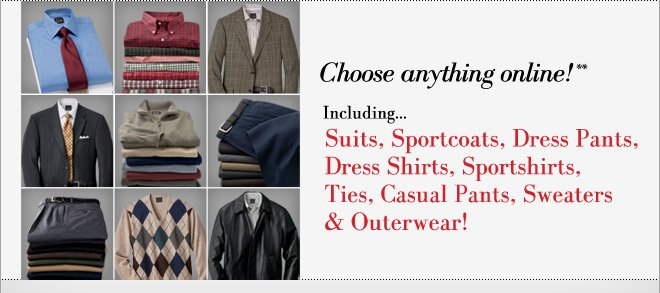 Choose From Anything In the Store!**