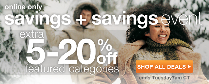 online only savings plus savings event | save an extra 5-20% off featured categories | ends tuesday at 7am CT | Shop All Deals