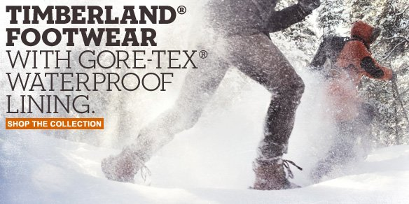 Timberland® Footwear with Gore-Tex® Waterproof Lining. Shop the Collection