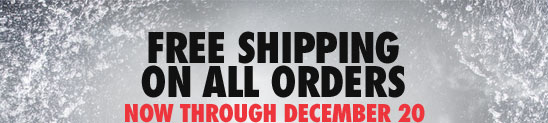 FREE SHIPPING ON ALL ORDERS | NOW THROUGH DECEMBER 20