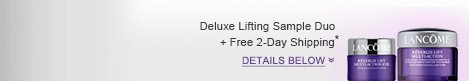 Deluxe Lifting Sample Duo + Free 2-Day Shipping* DETAILS BELOW