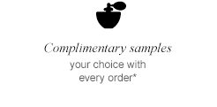 Complimentary samples | your choice with every order*