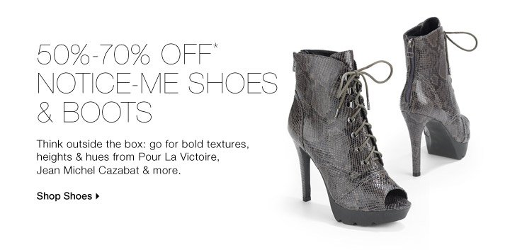 50%-70% Off* Notice-Me Shoes & Boots
