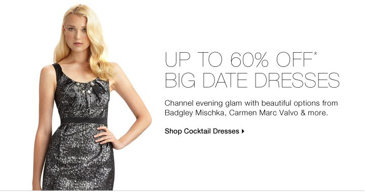 Up to 60% Off* Big Date Dresses