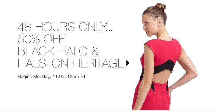 50% Off* Black Halo & Halston Heritage...Shop now