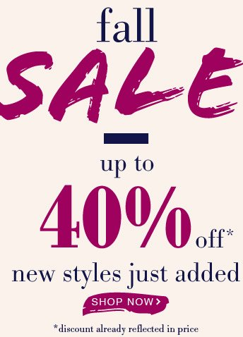 Fall Sale! Up to 40% Off