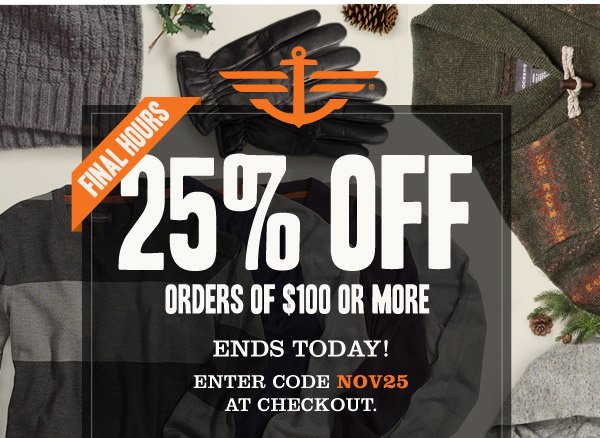 FINAL HOURS: 25% OFF ORDERS OF $100 OR MORE! Enter code NOV25 at checkout