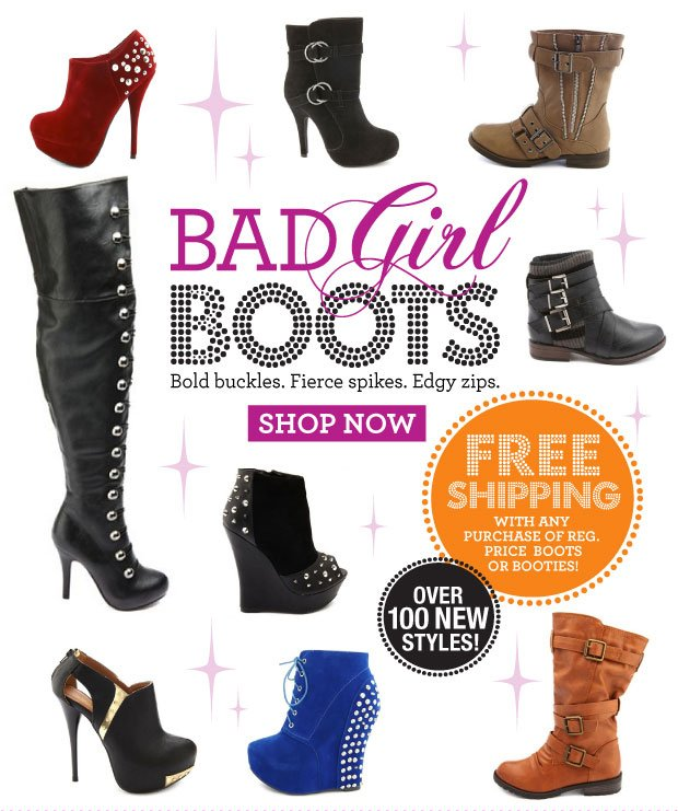 Free Shipping with any purchase of reg. price boots or booties. SHOP NOW