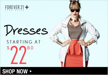 F21 Plus: Dresses Starting at $22.80 - Shop Now