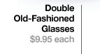Double Old-Fashioned Glasses
