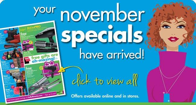 your november specials have arrived!