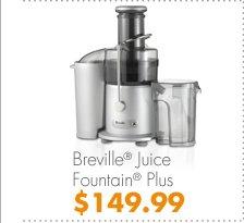 Breville® Juice Fountain® Plus $149.99