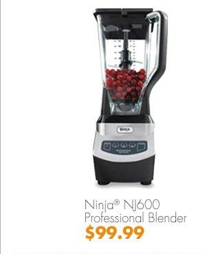 Ninja® NJ600 Professional Blender $99.99