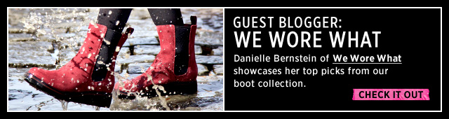 GUEST BLOGGER: WE WORE WHAT | Danielle Bernstein of We Wore What showcases her top picks from our boot collection. | CHECK IT OUT >