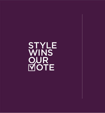 STYLE WINS OUR VOTE