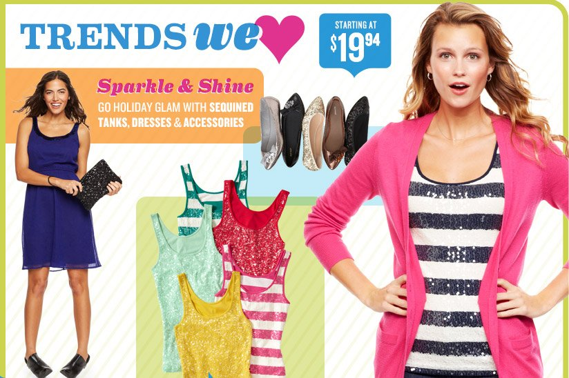 TRENDS WE ♥ | Sparkle & Shine | GO HOLIDAY GLAM WITH SEQUINED TANKS, DRESSES & ACCESSORIES | STARTING AT $19.94