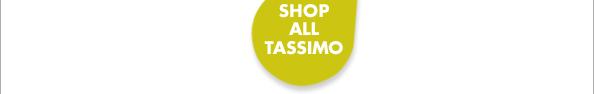 SHOP ALL TASSIMO