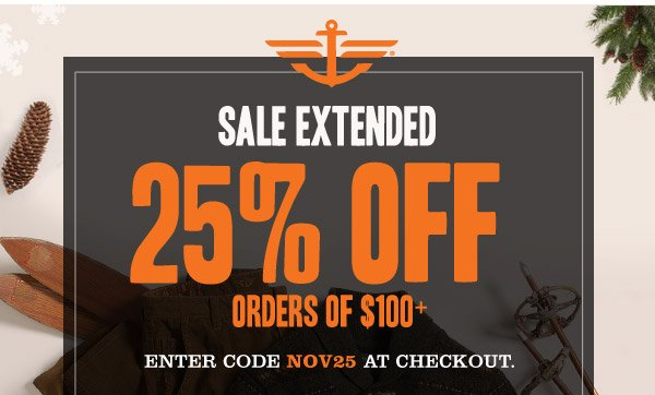 SALE EXTENDED 25% OFF ORDERS OF $100+