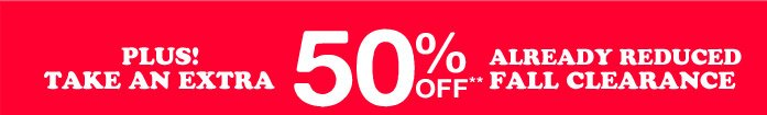 50% Off Fall Clearance