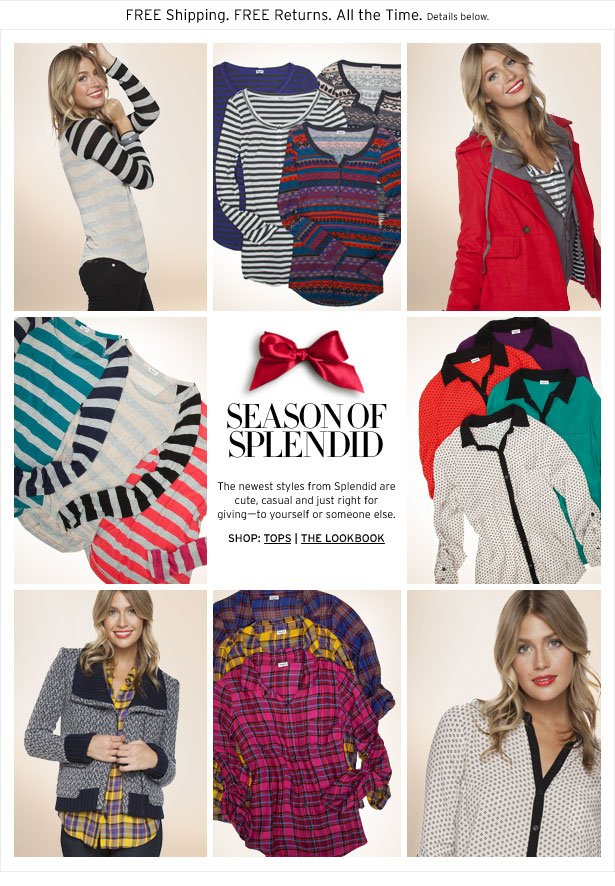 A SPLENDID SEASON - The newest styles from Splendid are cute, casual and just right for giving-to yourself or someone else.