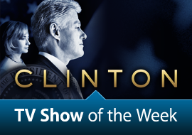 TV Show of the Week: The American Experience: Clinton