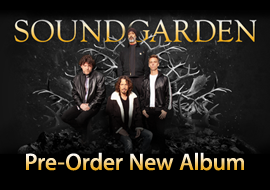Soundgarden - Pre-Order Now