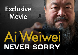 Ai Weiwei: Never Sorry - Exclusive Movie