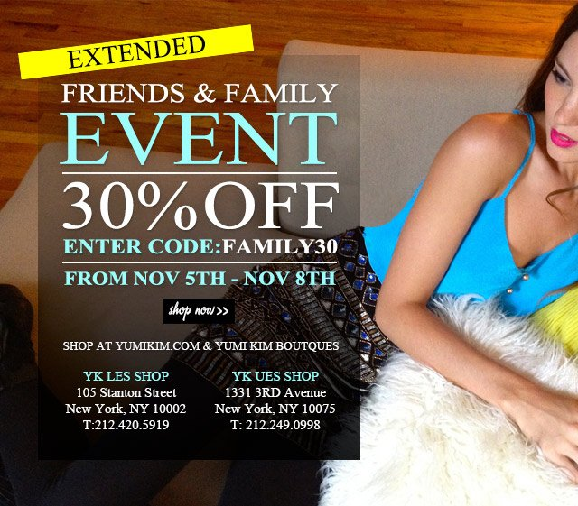 Friends & Family Sale EXTENDED!