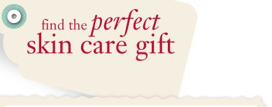 find the perfect skin care gift