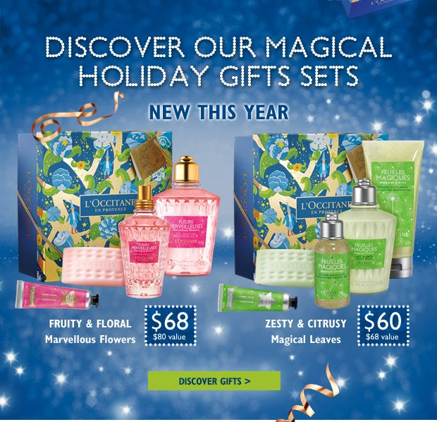 Discover our Magical Holiday Gifts Sets  Fruity & Floral   Marvellous Flowers $68 ($80 Value)  Zesty & Cirtusy Magical Leaves $60 ($68 Value)  Discover Gifts >