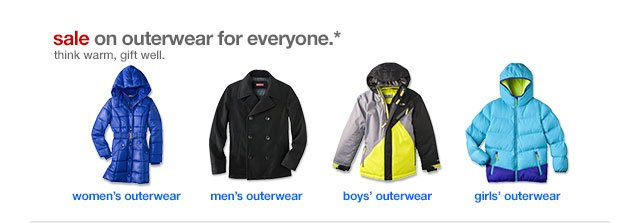 Sale on outerwear for everyone.*