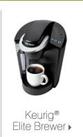 Keurig® Elite Brewer.