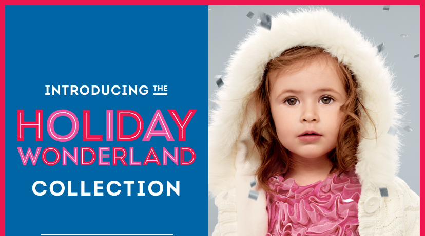 INTRODUCING THE HOLIDAY WONDERLAND COLLECTION