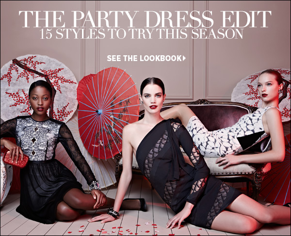 Prep your wardrobe for party season. Find fabulous frocks for fêtes from now 'til New Year's Eve in our new party dress boutique. Shop the party dress boutique >>
