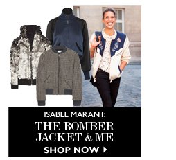 ISABEL MARANT: The Bomber Jacket & Me READ & SHOP